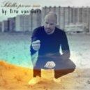 Vito von Gert - Schiller promo mix by Vito von Gert