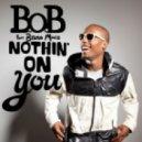 B.o.B feat. Bruno Mars - Nothin\' On You (Lenno Electro House Remix)
