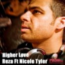 Reza & Nicole Tyler - Higher Love (Original Mix)