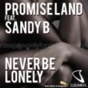 Promise Land feat Sandy B - Never Be Lonely (TV Version)