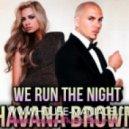 Havana Brown feat. Pitbull - We Run The Night (Static Revenger Remix) (Club Mix)