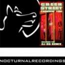 Green Street - Choosin' You (DJ EQ Dark Alley Remix)
