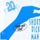 20 Fingers - Short Dick Man (J.J. Energy Mix)