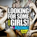DJ Kronic feat. Bombs Away - Looking For Some Girls (Tenzin mix)