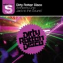 Dirty Rotten Disco - Jack To The Sound (Mobin Master & Tate Strauss mix)