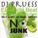 Dj Pruess, Voltereto - El Mojito Beat  (Voltereto Remix)