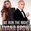 Havana Brown feat. Pitbull - We Run The Night (Congorock Club Mix)