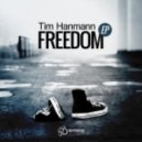 Tim Hanmann - Freedom (Original Mix)