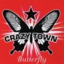 Crazy Town & Max Maikon - Butterfly (Vanya Dyba Mash up)