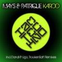 Mays And Patrique - Karoo (Original Mix)
