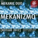 Mekanic Duo - Come With Me