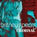 Britney Spears - Criminal  (DJ Laszlo Club)