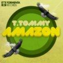 T. Tommy - Amazon (Original Mix)