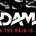 Adam F   - When The Rain Is Gone (Michael Woods Remix)