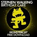 Stephen Walking - Birthday Cake (Original Mix)