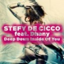 Dhany & Stefy De Cicco - Deep Down Inside Of You (Elegance Extended Mix)
