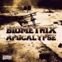 Biometrix - Apocalypse