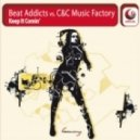 C+C Music Factory Djs And Beat Addicts - Keep it Comin (Original Mix)