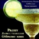Рианна PROXY Бартули - Лайм с текилой (GASpromo Remix)