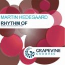 Martin Hedegaard -  Rhythm of (Armando Cooper Remix)