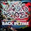 Liquid Kaos  - Back In Time (feat Kirsty Hawkshaw - Kruse & Nuernberg Remix)