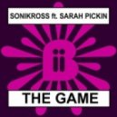 Sonikross & Sara Pickin - The Game (Jackson Marc Remix)