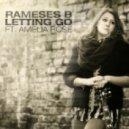 Rameses B - Letting Go (feat. Amelia)