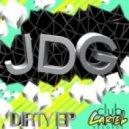 JDG - Dirty (Original Mix)