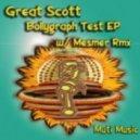Great Scott - Bollygraph Test (Mesmer Remix)
