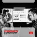 Stereoboys - Gonna Party (Radio Edit)