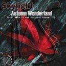 Skylight - Autumn Wonderland (Aero 21 Remix)