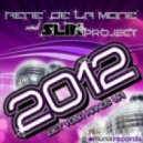Rene De La Mone & Slin Project - 2012 (Get Your Hands Up) (Gordon & Doyle Remix)
