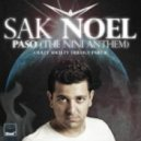 Sak Noel -  Paso (The Nini Anthem) (Kat Krazy Extended Mix)