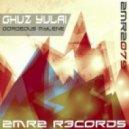 Ghuz Yulai - Gorgeous Mylene (Original Mix)