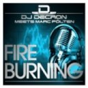 Dj Decron meets Marc Poelten - Fire Burning (MaLu Project Remix)