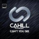Cahill feat. Chrom3 - Can't You See (Sonny Wharton Dub)