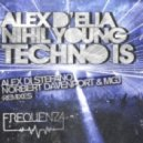 Alex Delia, Nihil Young feat. A-N-N-A - Techno Is (Alex Di Stefano Remix)