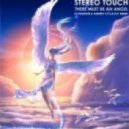 Stereo touch - There must be an angel (Dj Fashion & Andrey S.p.l.a.s.h. remix)