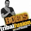 DJ Boris - Tribal Fusion (Chus & Ceballos Iberican Remix)
