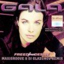 Gala - Freed From Desire (MaxiGroove & Dj Glazunov Remix)
