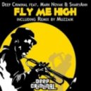 Deep Criminal feat Mark Novak, Sharyann - Fly Me High