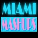 Miami Mashups - Beautiful Party People (Original Mix)