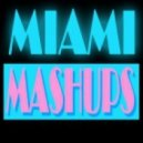 Miami Mashups - Step For Redemption (Original Mix)