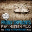 Phony Orphants - Playground (Paradise Mix)