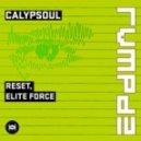 Reset!, Elite Force - Calypsoul (RVMPD)