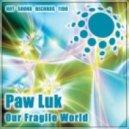 Paw Luk - Presentiment (Original Mix)