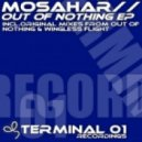 Mosahar - Out Of Nothing