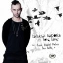 Lukasz Napora - Lone Song (Daniel Mehes Dirty Alone Remix)