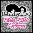 LMFAO - Party Rock Anthem (Victor Machado Remix 2k12)