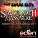 Buckeye Red, The Sour DJ\'s - Sawtooth Massacre (Buckeye Red Remix)